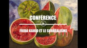 Vidéo HDA :  Frida KAHLO et les surréalistes