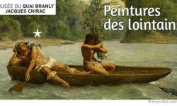 exposition-peintures-des-lointains-musee-quai-branly-paris