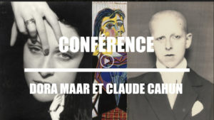 Vidéo HDA Dora Maar et Claude Cahun, Juin 2018