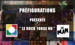 Rock-torse-nu-Video-conf-clin-d-oeil-concert-prefigurations2018