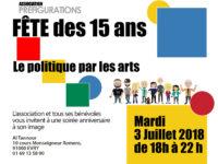 FÊTE DE PRÉFIGURATIONS « 15 ANS », Mardi 3 juillet 2018