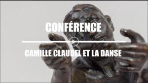 Vidéo HDA Camille Claudel et la danse, Juin 2018