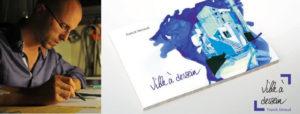 """EXPO-DÉDICACE """"Ville à dessein"""", Mardi 18 décembre 2018"""