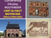 """HDA : Conférence """" L'art du Haut Moyen âge"""", Sam 1er décembre 2018"""