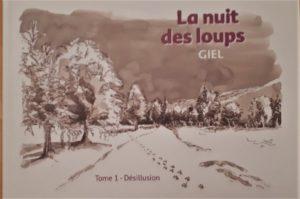 EXPO-RENCONTRE et Dédicace : BD «La nuit des loups» par GIEL , Mardi 5 février 2019