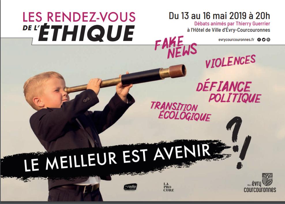 Les Rendez-vous de l'Éthique à Évry-Courcouronnes, L13 au 16 Mai 2019