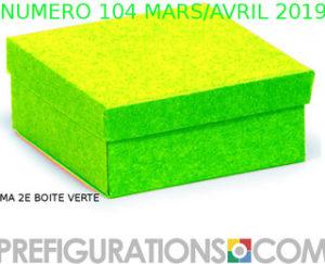 Revue Préfigurations n° 104, Mars-Avril 2019