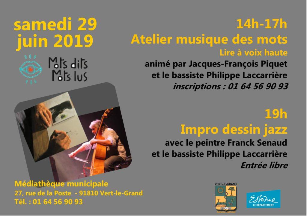 """PERFORMANCE """"Dessin et Jazz"""", Journée «Mots et notes»,Samedi 29 juin 2019"""