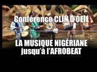 """VIDÉO «CLIN D'OEIL» : La conférence """"Musique Nigérianne"""""""