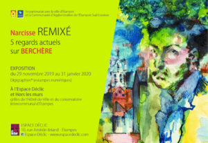 EXPO : « Narcisse REMIXÉ, 5 regards actuels sur BERCHÈRE », Ven 29 Novembre 2019