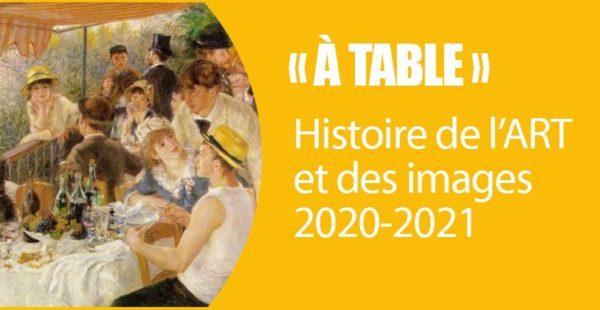 """RENTRÉE : Programme HDA 2020-2021, """"À TABLE"""""""