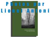 """EXPO ET DÉDICACES: """"Vert-le-grand""""par Lionel Antoni Photographe, samedi 12 septembre 2020"""