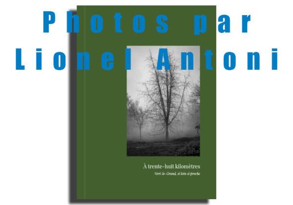 livre-Vert-Le-Grand, lionel-antoni