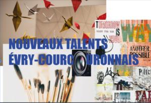 EXPOSITION «Nouveaux Talents Evryens» DU vendredi 8 janvier 2021 au 12 Février 2021