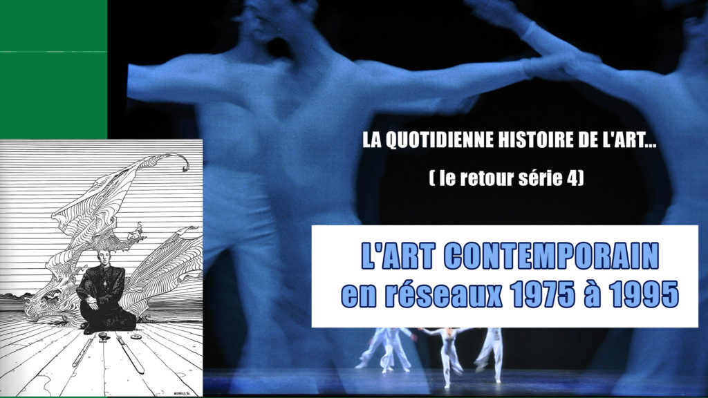 La QUOTIDIENNE HDA : L'art contemporain en réseaux 1975 à1995, Mardi 06 au 16 avril 2021