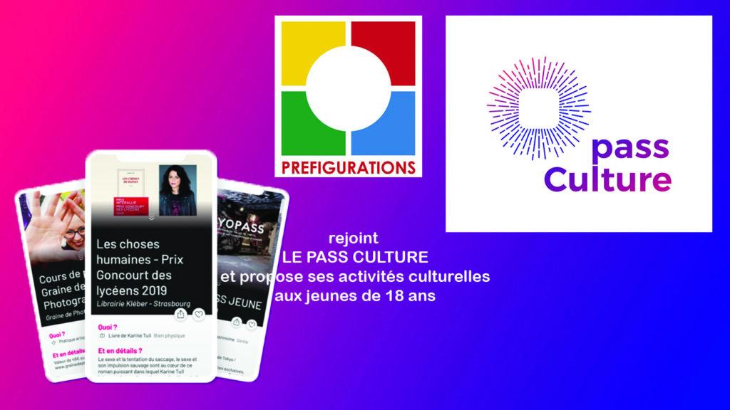 VIE DE L'ASSO : Préfigurations partenaire du Pass Culture pour les jeunes de 18 ans