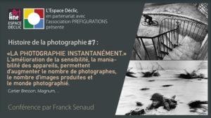 """Histoire de la photo, Chapitre 7 """"La photographie instantanément»"""