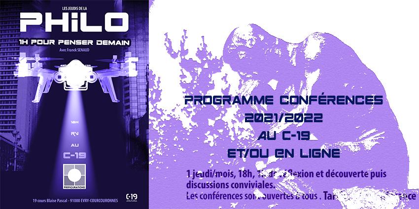 Le programme PHILO / HISTOIRE DES IDÉES dés le 14 octobre 2021 @ En ligne et/ou C-19, 19 cours Blaise Pascal, 2 éme étage (Accès par l'escalier du 17, 2ème étage) 91000 Evry-Courcouronnes | Évry-Courcouronnes | Île-de-France | France