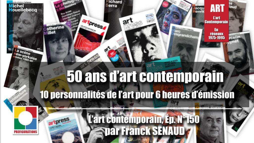 Le programme de la 150ème de l' Art Contemporain